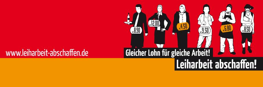 www.leiharbeit-abschaffen.de fordert gleichen Lohn für gleiche Arbeit