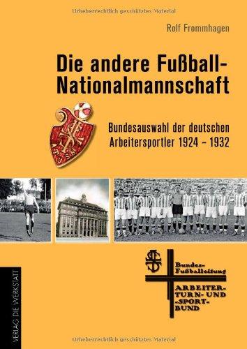 """historisch präzise, politisch streitbar: """"Die andere Fußballnationalmannschaft"""""""