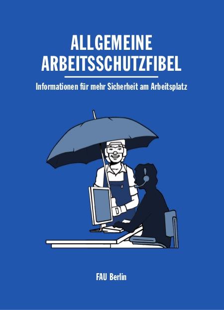 Arbeitschutzfibel der FAU Berlin