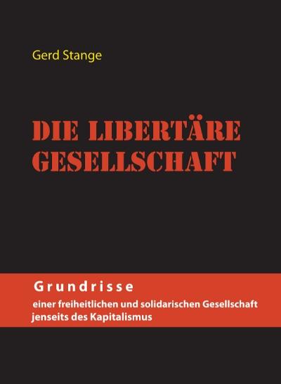 Die libertäre Gesellschaft (Cover)