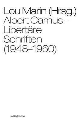albert-camus-libertaere-schriften-1948-1960.jpg
